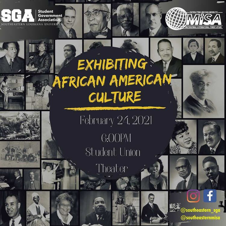 Students, faculty and staff are invited to attend Exhibiting African American Culture, which will showcase African American visual and performance arts. Through this collaboration between SGA and MISA, the exhibition will allow students to widen their knowledge and show their appreciation for Black history.